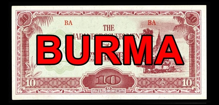 Japanese Invasion Money Part 3: BURMA