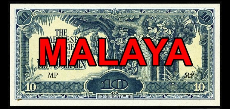 Japanese Invasion Money Part 2: Malaya